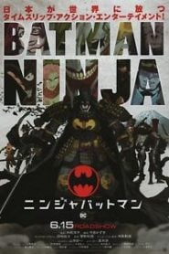 Batman Ninja (2018) Bangla Subtitle – ব্যাটব্যান এখন জাপানে