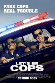 Let's Be Cops (2014) Bangla Subtitle – বড় সমস্যা বড় কোন সমাধান বয়ে আনে