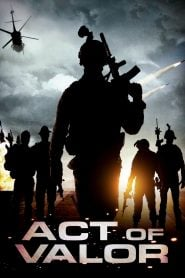 Act of Valor (2012) Bangla Subtitle – এক্ট অফ ভেলর বাংলা সাবটাইটেল
