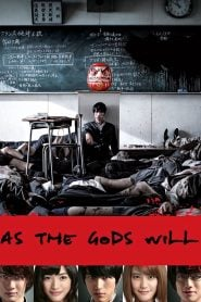 As the Gods Will (2014) Bangla Subtitle – এজ দ্য গডস উইল বাংলা সাবটাইটেল