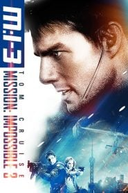Mission: Impossible III (2006) Bangla Subtitle – মিশনঃ ইম্পসিবল ৩ বাংলা সাবটাইটেল