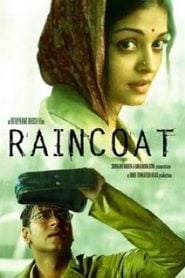 Raincoat (2004) Bangla Subtitle – রেইনকোট বাংলা সাবটাইটেল