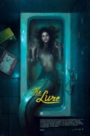 The Lure (2015) Bangla Subtitle – দ্য লর বাংলা সাবটাইটেল