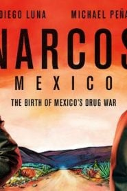 Narcos: Mexico Bangla Subtitle – নারকোস মেক্সিকো বাংলা সাবটাইটেল