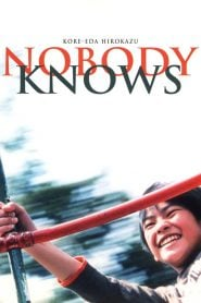 Nobody Knows (2004) Bangla Subtitle – নোবডি নোস বাংলা সাবটাইটেল