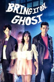 Bring It On, Ghost Bangla Subtitle – (Ssawooja Gwishina) বাংলা সাবটাইটেল