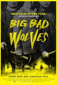 Big Bad Wolves (2013) Bangla Subtitle – বিগ ব্যাড উল্ভস
