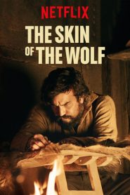 The Skin of the Wolf (2017) Bangla Subtitle – (Bajo la piel de lobo)