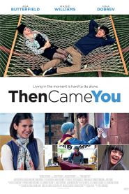 Then Came You (2018) Bangla Subtitle – দেন কাম ইউ