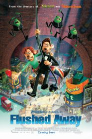 Flushed Away (2006) Bangla Subtitle – ফ্লাশড এওয়ে