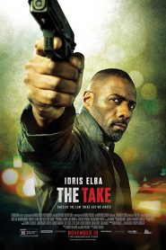 The Take (2016) Bangla Subtitle – (Bastille Day)