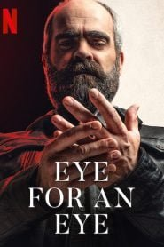 Eye for an Eye (2019) Bangla Subtitle – (Quien a hierro mata)