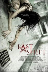 Last Shift (2014) Bangla Subtitle – লাস্ট শিফট