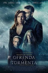 Offering to the Storm (2020) Bangla Subtitle – (Ofrenda a la tormenta)