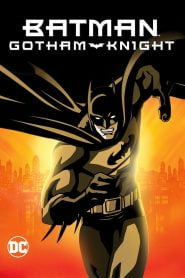 Batman: Gotham Knight (2008) Bangla Subtitle – ব্যাটম্যানঃ গোথাম নাইটস