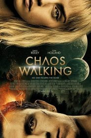 Chaos Walking (2021) Bangla Subtitle – কেওস ওয়াকিং